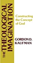 The Theological Imagination: Constructing the Concept of God