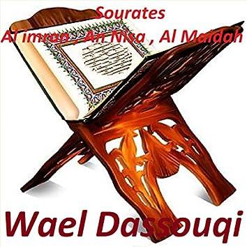 Sourates Al Imran, An Nisa, Al Maidah (Quran)