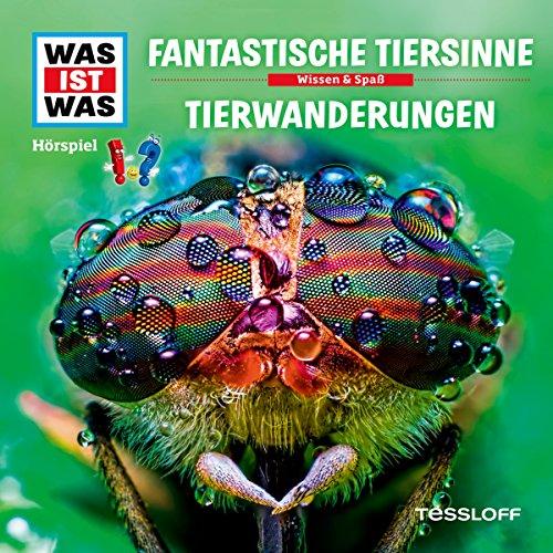 Fantastische Tiersinne / Tierwanderungen (Was ist Was 42) Titelbild