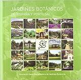 Jardines Botánicos de España y Portugal