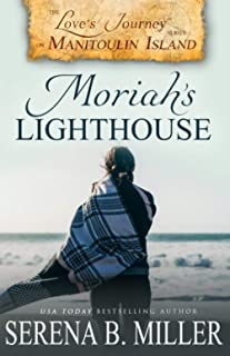 Love's Journey on Manitoulin Island: Moriah's Lighthouse