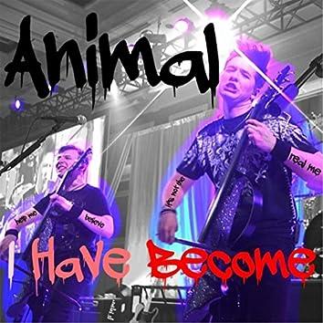 Animal I Have Become (Live)
