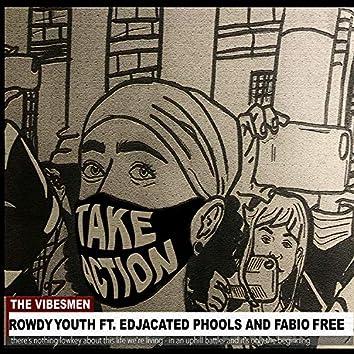 Rowdy Youth (feat. Edjacated Phools & Fabio Free)