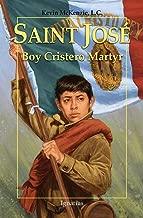 Saint José: Boy Cristero Martyr (Vision Books)