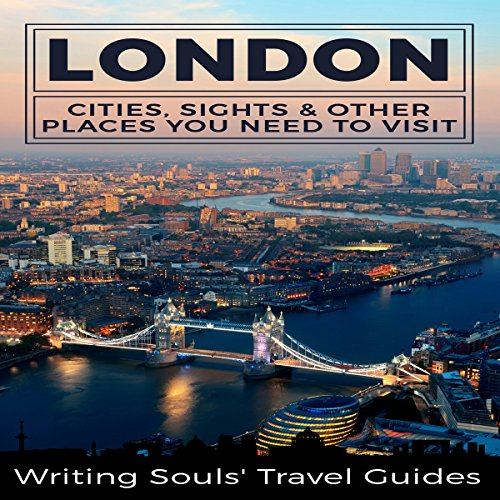 London: Cities, Sights & Other Places You Need to Visit audiobook cover art