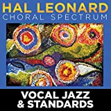 2016 Hal Leonard Choral Spectrum: Vocal Jazz & Standards