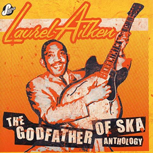 The Godfather of Ska-Anthology