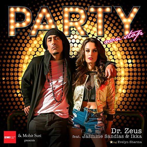 Dr. Zeus feat. Jasmine Sandlas & Ikka