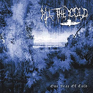One Year of Cold