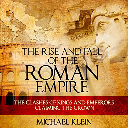 Couverture de The Rise and Fall of the Roman Empire