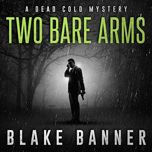 Two Bare Arms audiobook cover art