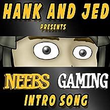 Neebs Gaming Intro