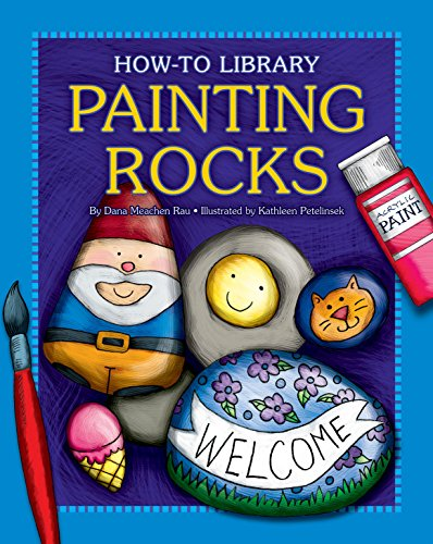 Painting Rocks (How-to Library) (English Edition)