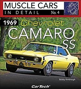 1969 Chevrolet Camaro Ss Muscle Cars In Detail No 4 English Edition Ebook Kimbrough Bobby Amazon De Kindle Shop
