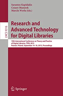 Research and Advanced Technology for Digital Libraries: 19th International Conference on Theory and Practice of Digital Li...