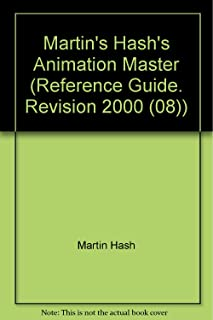The Animation Master-Reference Guide, Revision 2000