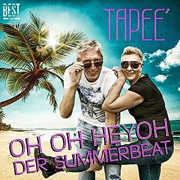 (Oh oh heyho) Der Summerbeat