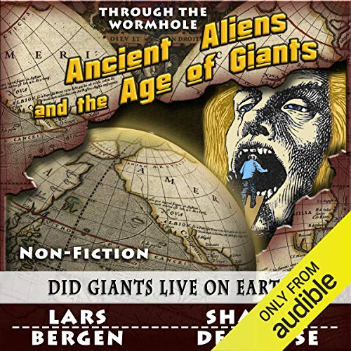 Ancient Aliens and the Age of Giants audiobook cover art