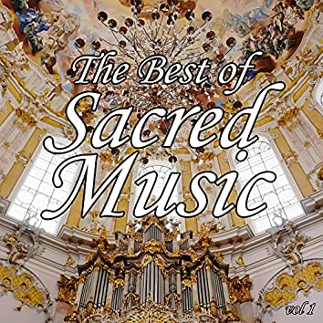 The Best of Sacred Music, Vol. 1
