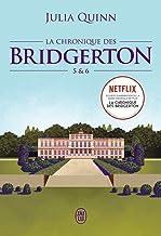 La chronique des Bridgerton: Tomes 5 & 6