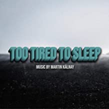 Mejor Too Tired To Sleep de 2020 - Mejor valorados y revisados