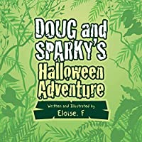 Doug and Sparky's Halloween Adventure
