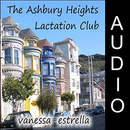 The Ashbury Heights Lactation Club audiobook cover art