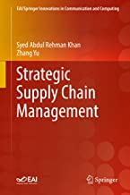 Strategic Supply Chain Management (EAI/Springer Innovations in Communication and Computing) (English Edition)