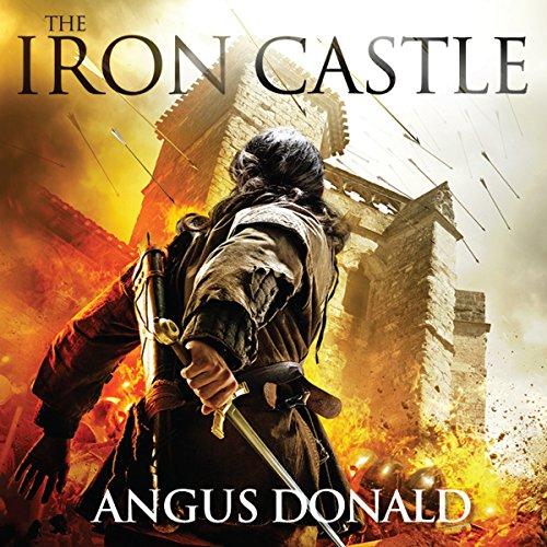 The Iron Castle     The Outlaw Chronicles              By:                                                                                                                                 Angus Donald                               Narrated by:                                                                                                                                 Mike Rogers                      Length: 11 hrs and 56 mins     186 ratings     Overall 4.7