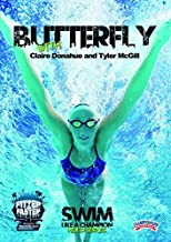 Butterfly with Claire Donahue and Tyler McGill (DVD) by Fitter and Faster Swim Tour