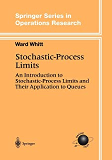 Stochastic-Process Limits: An Introduction to Stochastic-Process Limits and Their Application to Queues