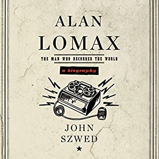 Alan Lomax: A Biography cover art