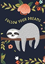 Follow Your Dreams Sloth My Spirit Animal Notebook: (Journals, Notebooks and Diaries 2021) (French Edition)