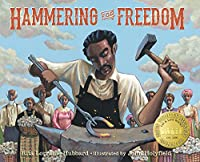 Hammering for Freedom: The William Lewis Story (New Voices)