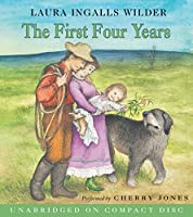 The First Four Years CD (Little House, 9)