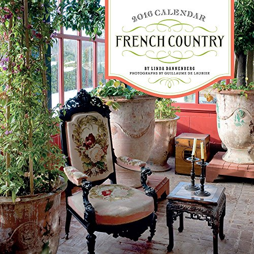 French Country 2016 Calendar (Abrams Calendars)