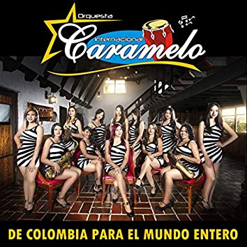 De Colombia para el Mundo Entero