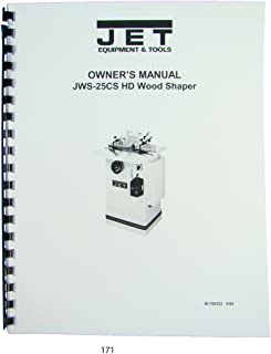 Jet JWS-25CS Wood Shaper Operator Maintenance & Parts Manual
