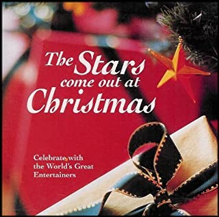 The Stars Come Out At Christmas: Celebrate with the World's Greatest Entertainers [Audio CD] VARIOUS ARTIST