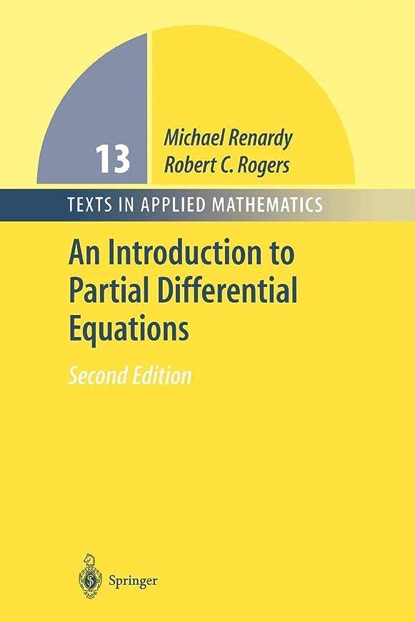 吐き出す憂慮すべき分析するAn Introduction to Partial Differential Equations (Texts in Applied Mathematics)
