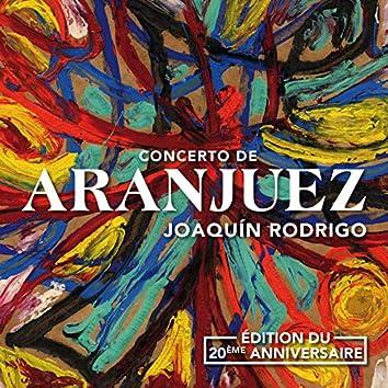 Concerto de Aranjuez (Edition du 20ème anniversaire)