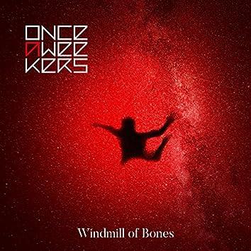 Windmill of Bones