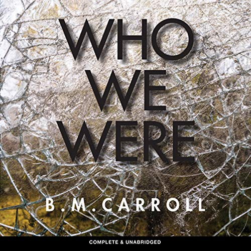 Who We Were audiobook cover art