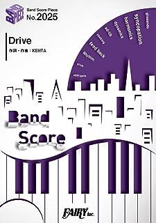 バンドスコアピースBP2025 Drive / WANIMA ~映画「OVER DRIVE」主題歌 (BAND SCORE PIECE)