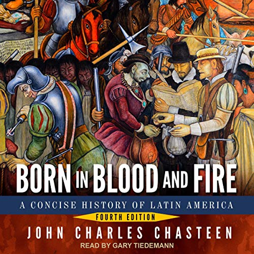Couverture de Born in Blood and Fire: Fourth Edition