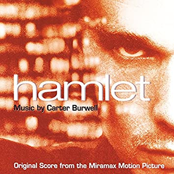 Hamlet (Original Score From The Miramax Motion Picture)