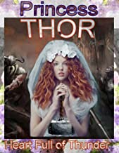 Heart Full of Thunder: Princess Thor of Asgard (English Edition)