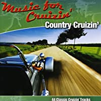Music for Cruizin: Country Crusin