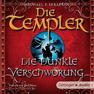 Die dunkle Verschwörung (Die Templer 2) Titelbild