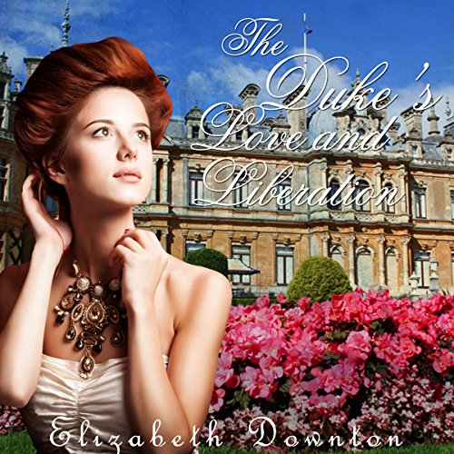 The Duke's Love and Liberation  By  cover art